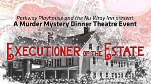 Executioner of the Estate: a Murder Mystery Dinner Theatre Event @ Nu Wray Inn | Burnsville | North Carolina | United States