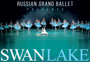 •	Russian Grand Ballet presents SWAN LAKE @ Foundation Performing Arts Center | Spindale | North Carolina | United States